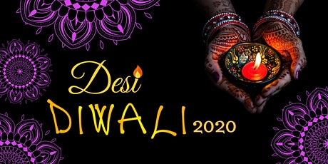 Desi Diwali 2020 (IN PERSON) tickets