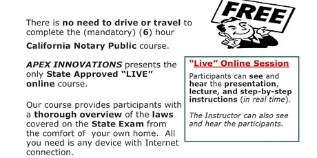 FREE  -  LIVE ONLINE CALIFORNIA NOTARY PUBLIC COURSE - APEX INNOVATIONS tickets