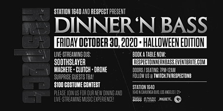 Respect:  Dinner & Bass | Halloween Edition tickets