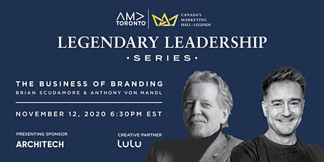 Legendary Leadership Series - The Business of Branding tickets