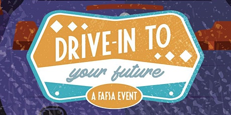 Drive In to Your Future tickets