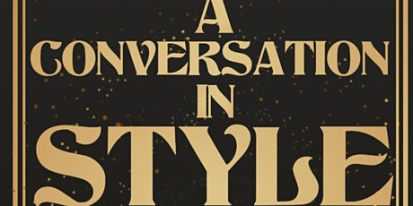 A Conversation In Style tickets
