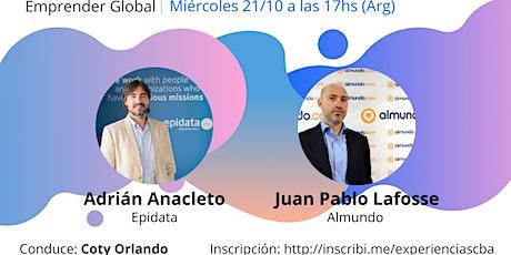 Experiencias Emprendedoras - Adrián Anacleto y Juan Pablo Lafosse entradas