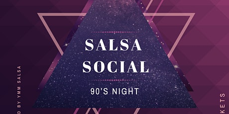 Salsa Social 90's Night tickets