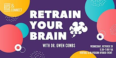 RISE & Connect: Retrain Your Brain tickets
