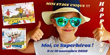 9 et 10 novembre : 2 jours pour être un Superhéros !!! tickets
