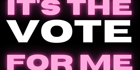 #YouthSpeakUP - It's the VOTE for me! tickets
