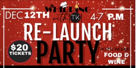 Whipping With TK Relaunch Party tickets