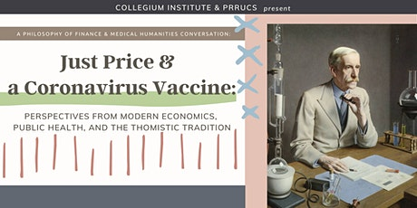 Just Price and a Coronavirus Vaccine tickets