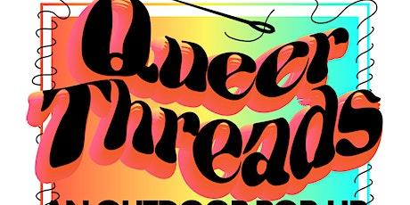 Queer Threads: A Pop-Up Thrift Shop! tickets