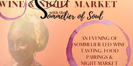 Wine Tasting & Night Market With The Sommelier of Soul tickets