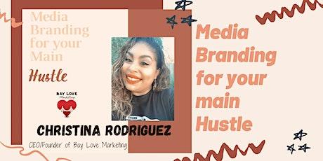 Social Media Branding for your main Hustle. tickets