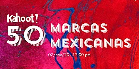 Kahoot! 50 marcas mexicanas boletos