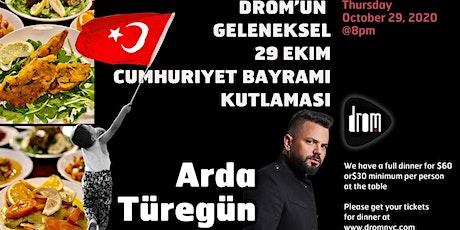 DROM'un 29 Ekim Cumhuriyet Bayrami Kutlamasi tickets