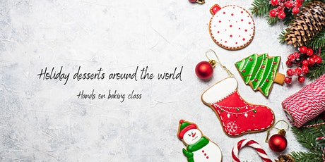 Holiday desserts around the world- SOLD OUT tickets