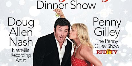 Country Christmas w/Penny Gilley & Doug Allen Nash (Sun. Evening ~12/13/20) tickets
