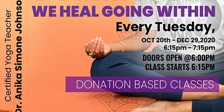 Yoga Class Series| Healing Our Community tickets