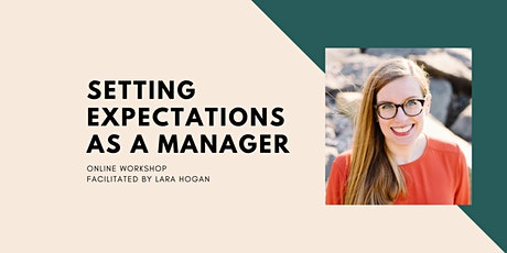 Setting Expectations as a Manager Online Workshop tickets