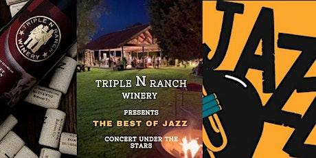 Jazz: Louis, Frank, & Ella**A Triple N Ranch Winery Concert Under the Stars tickets