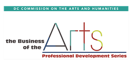 The Business of the Arts: The District's Landscape for Artists tickets