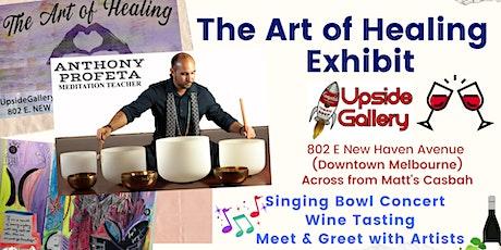 The Art Of Healing: Singing Bowl Concert I Wine Tasting I Meet & Greet tickets