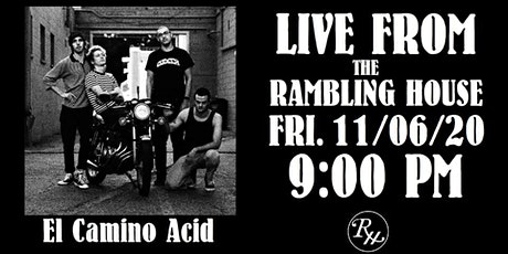 El Camino Acid: LIVE from The Rambling House tickets