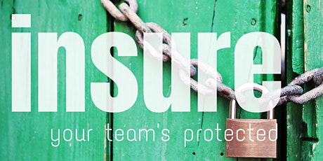 Insure:  Your team's protected. tickets