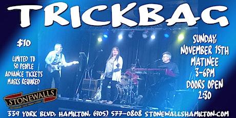 Trickbag LIVE at Stonewalls tickets