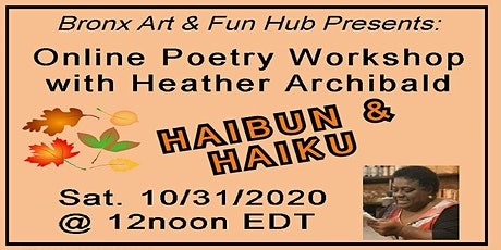 Online Poetry Workshop with Heather Archibald - Haibun and Haiku tickets