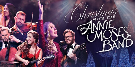 Christmas with the Annie Moses Band tickets