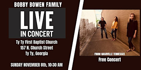 Bobby Bowen Family Concert In Ty Ty Georgia tickets