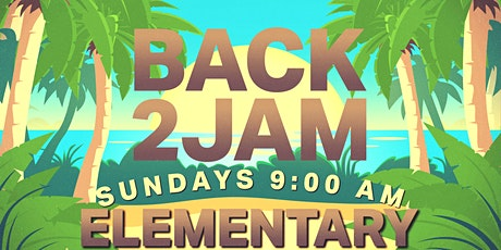 BACK2JAM-Elementary|Grades 1-6  (9:00 am ONLY) tickets