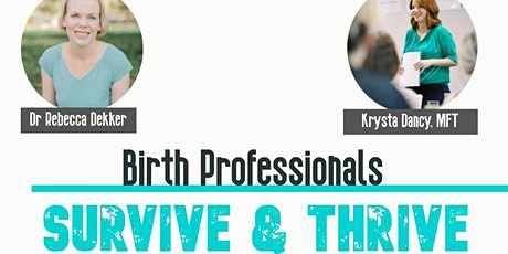 The Top 3 Barriers to Evidence Based Care PLUS Healing Trauma in Birth Pros tickets