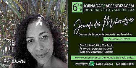 Jornada das Mahavidyas  com Raquel Ferreira ingressos