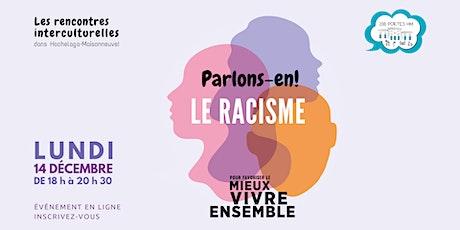 Parlons-en! Le racisme tickets