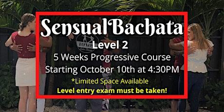 Sensual Bachata- Level 2 (5 Weeks Progressive Course) tickets