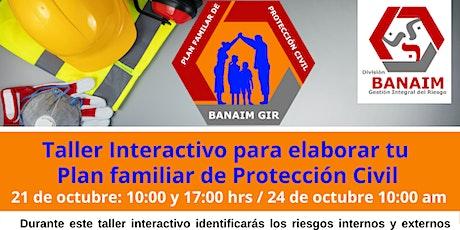"""Taller Interactivo """"Plan Familiar de Protección Civil"""" entradas"""