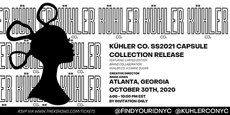 KÜHLER Co. SS2021 Launch Party in Atlanta! tickets
