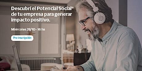 Descubrí el Potencial Social ® de tu empresa, para generar impacto positivo entradas