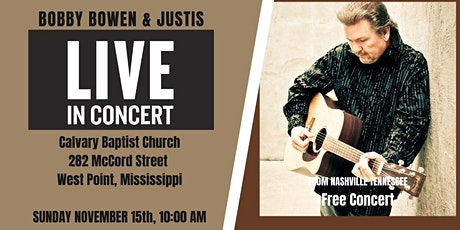Bobby Bowen & Justis Concert In West Point Mississippi tickets