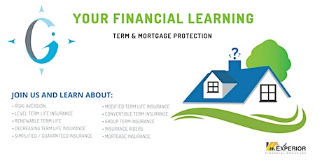 Your Financial Learning - Term  / Mortgage Insurance tickets