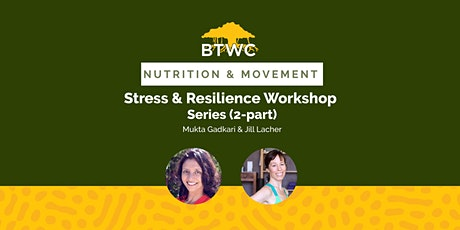 Stress & Resilience Workshop Series (2-part) tickets