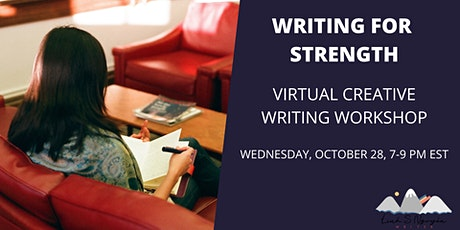 Writing for Strength: virtual creative writing workshop tickets