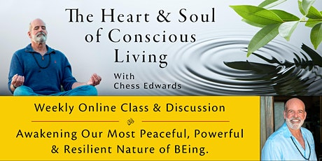 The Heart and  Soul of Conscious Living: Weekly Satsang - Nov 15 tickets