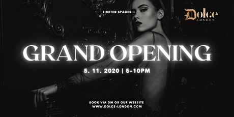 Book a table at Dolce Grand Opening tickets