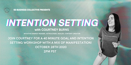 5D Business Collective Launch Party: Intention Setting + Manifestation tickets