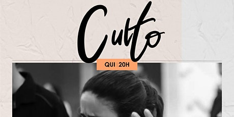 CULTO QUINTA-FEIRA 22/10 NOITE 20H ingressos