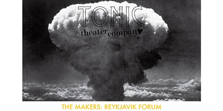 The Makers: Reykjavik Forum #3 tickets