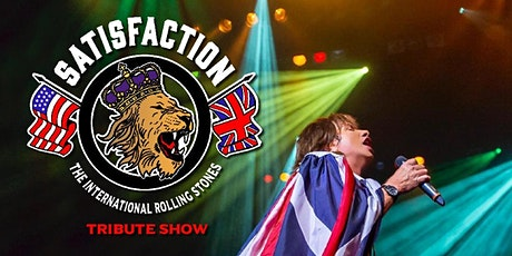 SATISFACTION - The International Rolling Stones Tribute Show tickets
