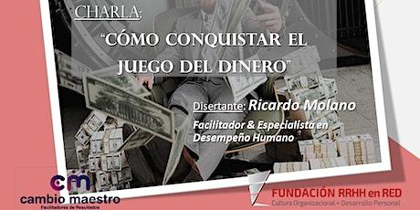 """""""Cómo conquistar el Juego del Dinero"""" boletos"""